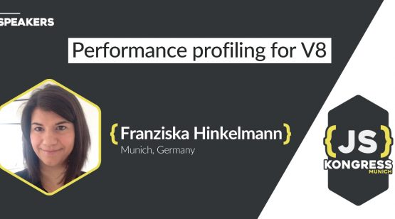 Franziska Hinkelmann about Performance profiling for V8 at JS Kongress 2016